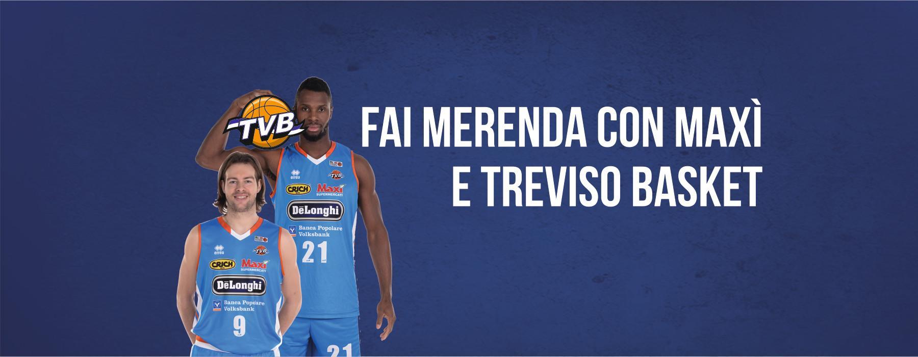 Fai merenda con Maxì e Treviso Basket 2018